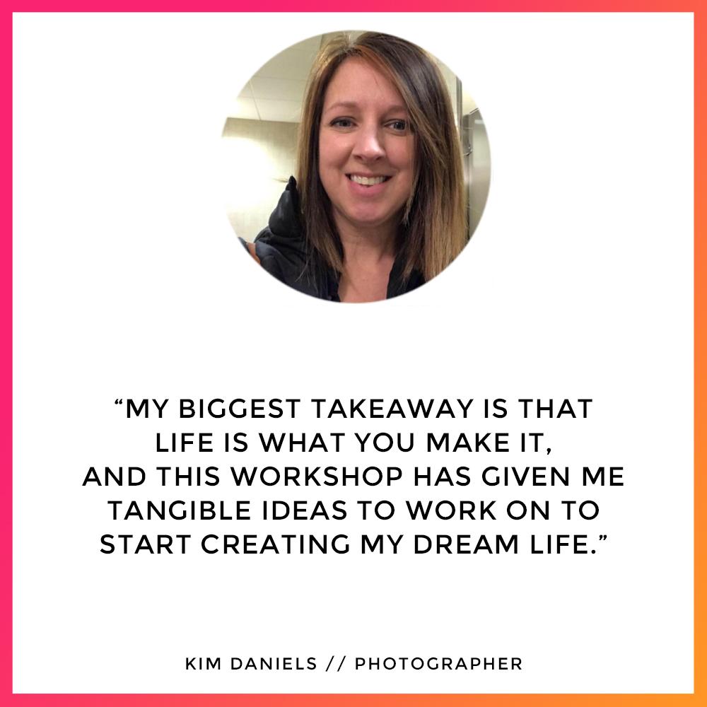 Kim Daniels - Workshop Testimonial