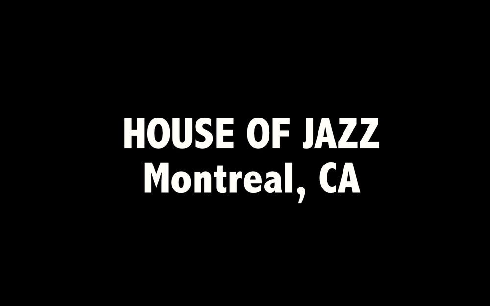 House OF jazz Montreal.jpg