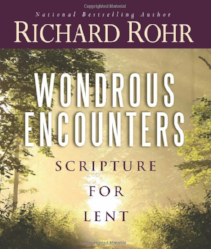 - Rohr's meditations on the daily readings of Lent are not for the sake of mere information, or even for academia (although the author hopes it will satisfy both), but for the sake of our transformation into our original