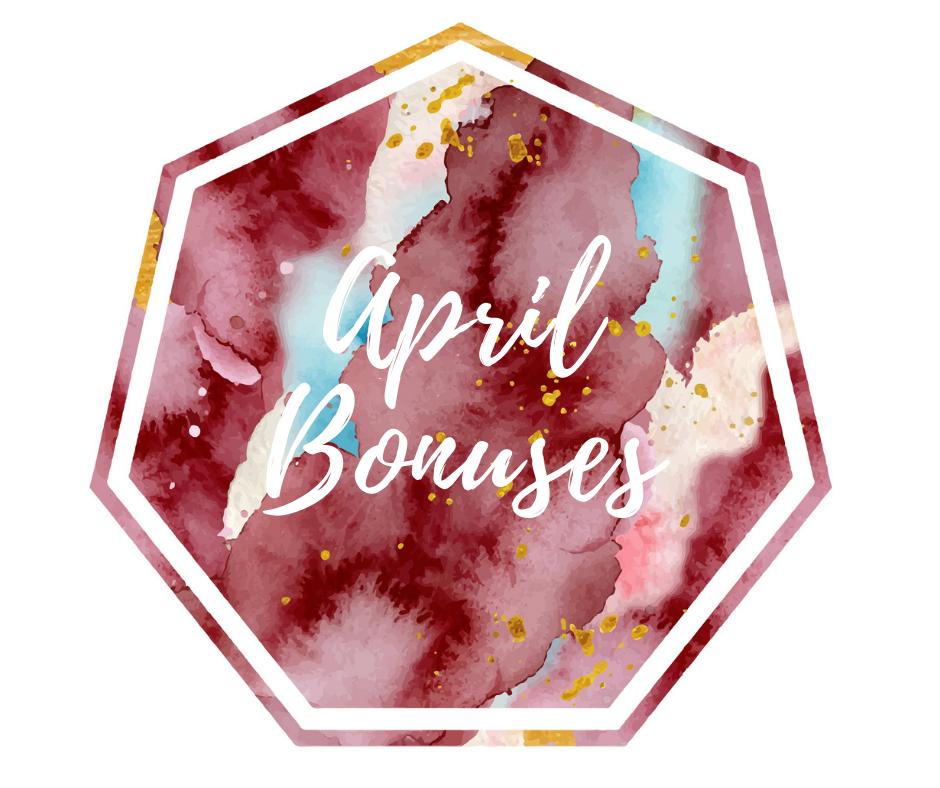 April Bonuses.png