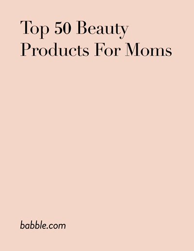 """Top 50 Beauty Products For Moms"" babble.com, September  2011"