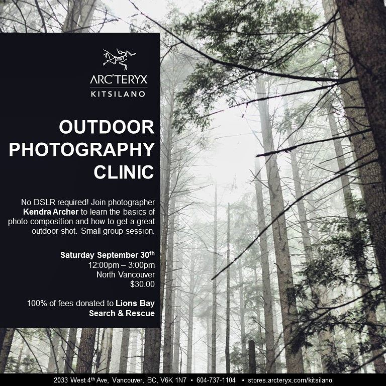 ARC'TERYX KITSILANO - I HOSTED A PHOTOGRAPHY CLASS ON OUTDOOR PHOTOGRAPHY COMPOSITION & MY IMAGES WERE EXPOSED IN THE STORE FRONT GALLERY.