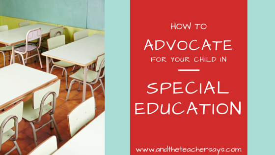 How to advocate for your child in special education. The reality is that some children get more than others, and it's not all based on need. Lauren blogs about education for parents at www.andtheteachersays.com
