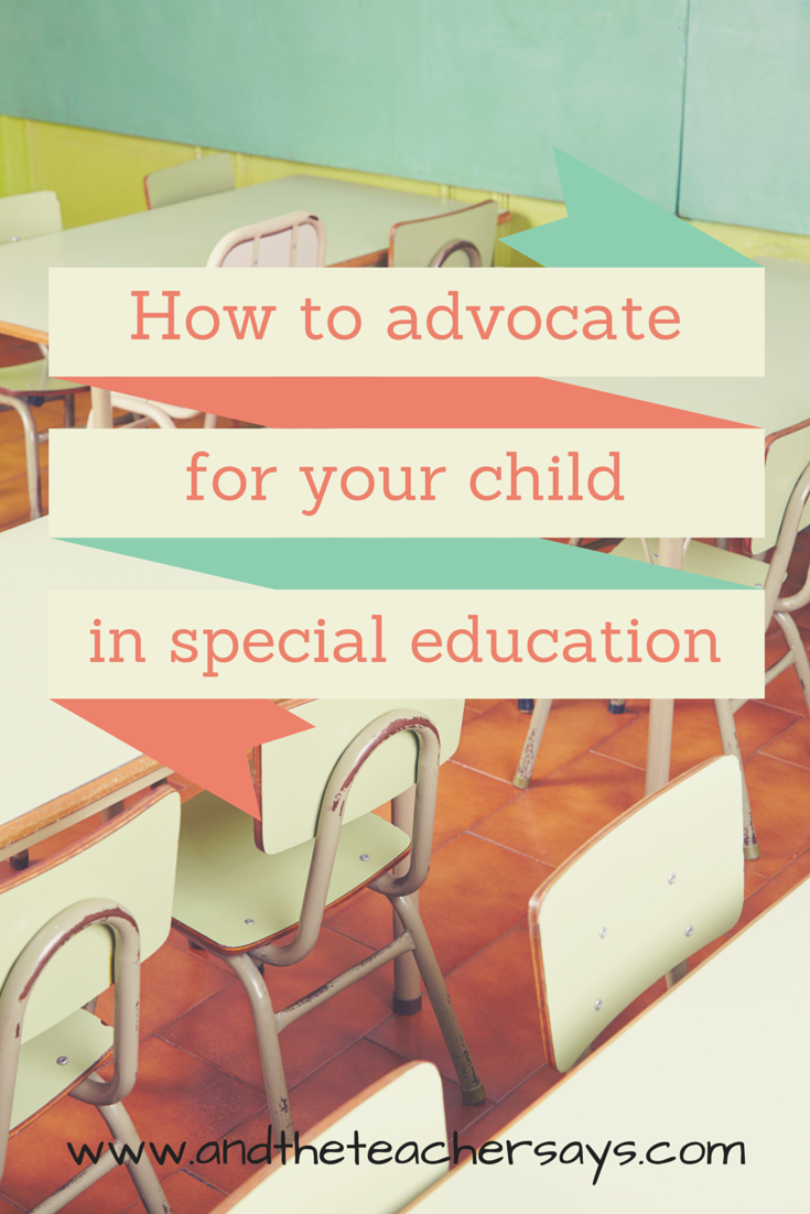 How to advocate for your child in special education. Some children get more than others, and it's not always based on need. Lauren blogs about education for parents at www.andtheteachersays.com