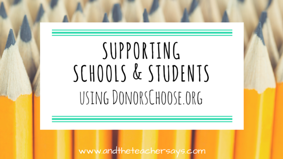 How can you support teachers, schools and students? DonorsChoose.org is a great organization connection donors and teachers with a need. Lauren highlights some of her favorite projects. Blogging about education for parents at www.andtheteachersays.com