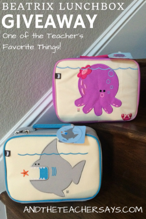 One of the Teacher's Favorite Things - Enter to win a Beatrix Lunchbox on andtheteachersays.com