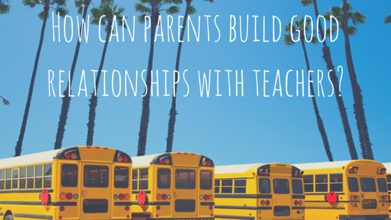 What should parents do to build positive and effective parent-teacher relationships? The teachers of Twitter weigh in!