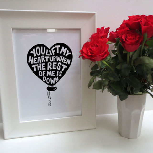 You life my heart up print - £25.00