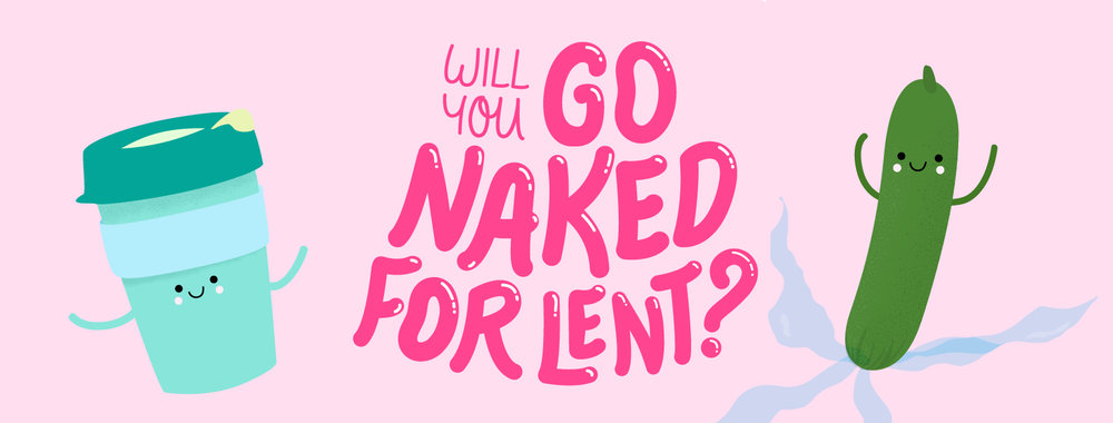 go naked for lent