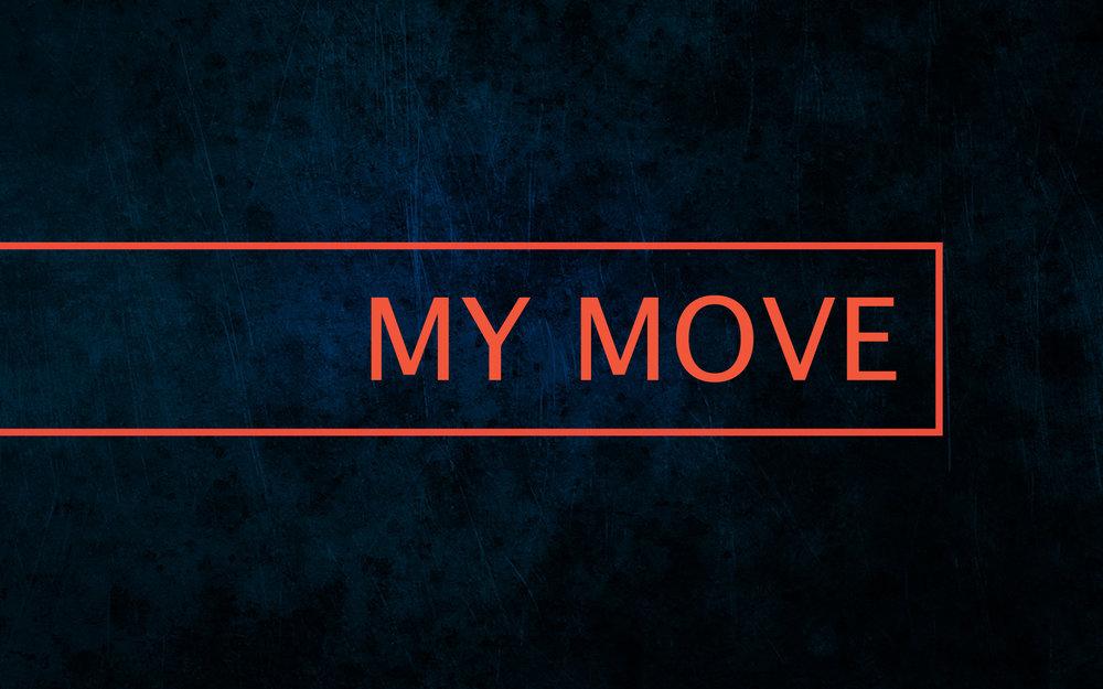 MY MOVE.jpg