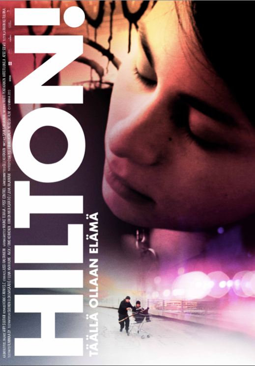 HILTON!  –Here For Life, Feature Documentary Dir. Virpi Suutari Filmimaa / 2013