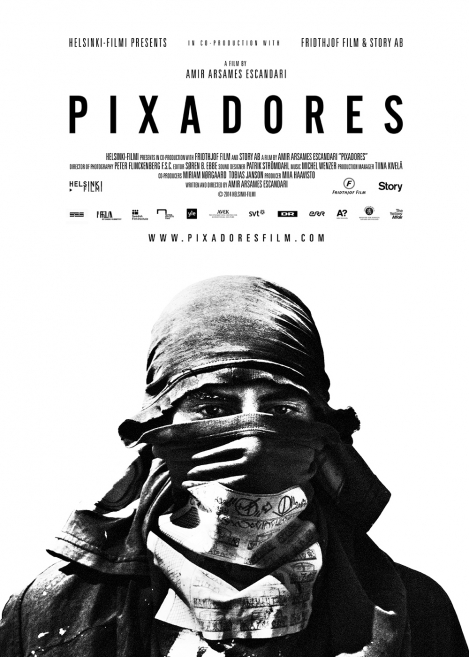 PIXADORES Editor of 53 min TV-version dir. Amir Arsames Escandari Film Editor: Soren B Ebbe Helsinki-Filmi