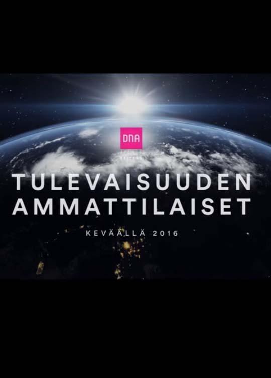 DNA - Tulevaisuuden ammattilaiset Web documentary series episodes 1 and 5 Dir. Virpi Suutari Mjölk / Hasan & Partners