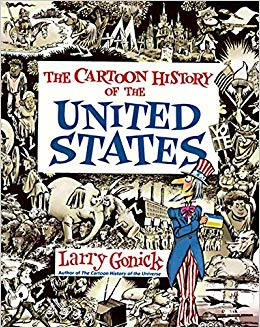 The Cartoon History of US through WWI - by Larry Gonick