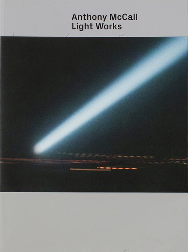 Light Works    Exhibition Catalogue.   Texts by David Walsh and Jarrett Earnest. Published by Museum of New and Old Art. 59pp. 2015.  to buy:  https://shop.mona.net.au/anthony-mccall-light-works