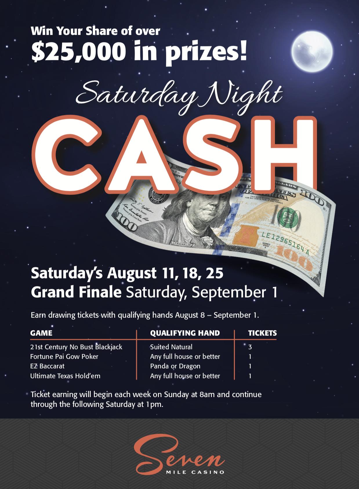 Seven Mile Casino >> Saturday Night Cash Seven Mile Casino