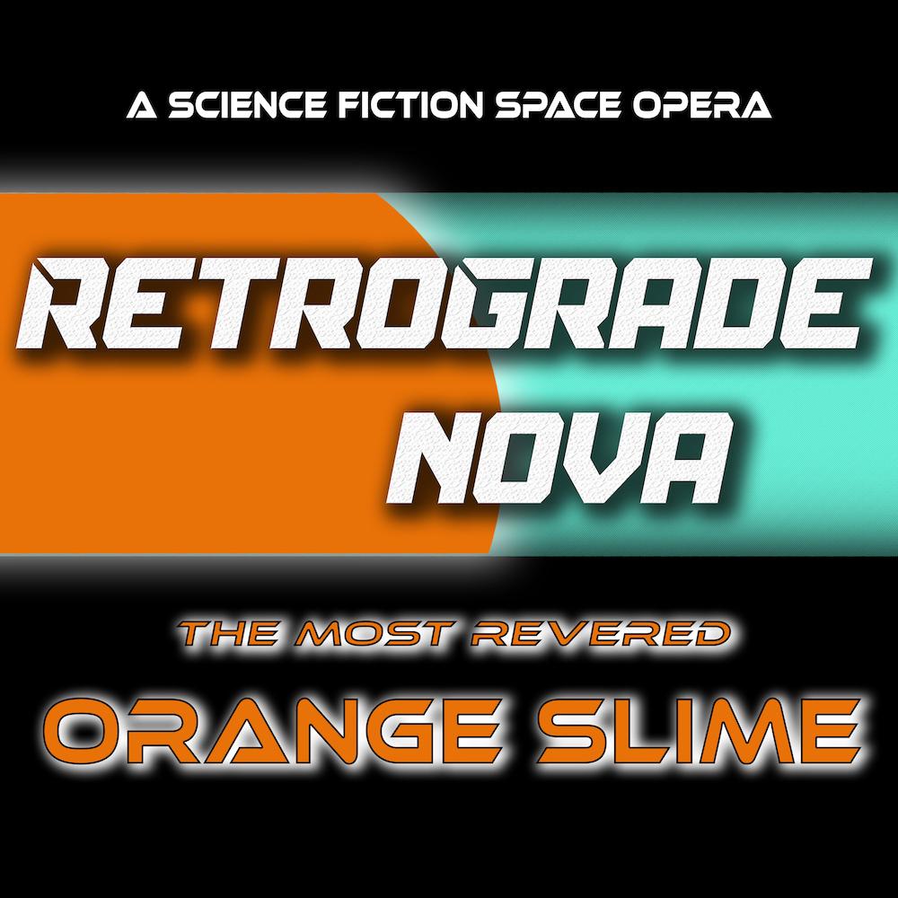 Erika Christie logo retrograde nova the most revered orange slime