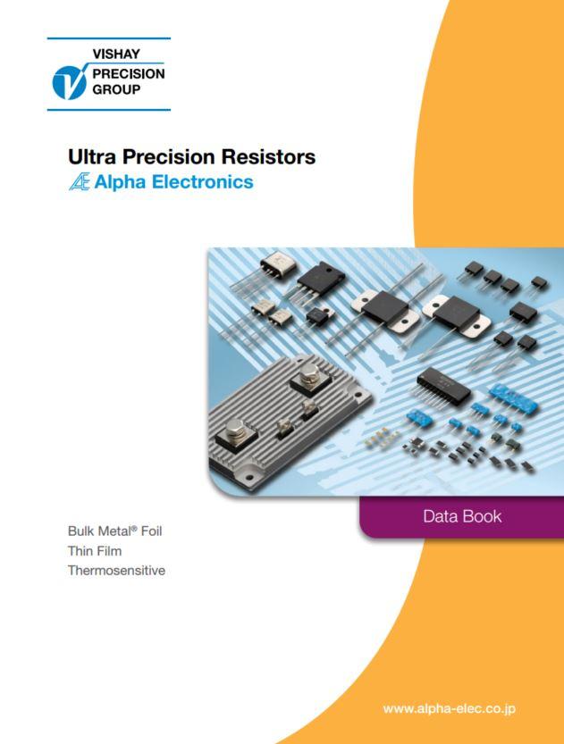 VPG Alpha Ultra-Precision Resistor Data Book