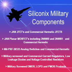 10's Of Millions Are Available... - Siliconix exits the Military, JAN and Hermetic business.  ES Components has purchased all Inventories, Finished Goods, Die & Wafer Stock and Associated Equipment
