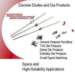 Sensitron Diodes & Die Products - A leading manufacturer of high reliability power electronic solutions for Space, Aerospace and Defense markets.