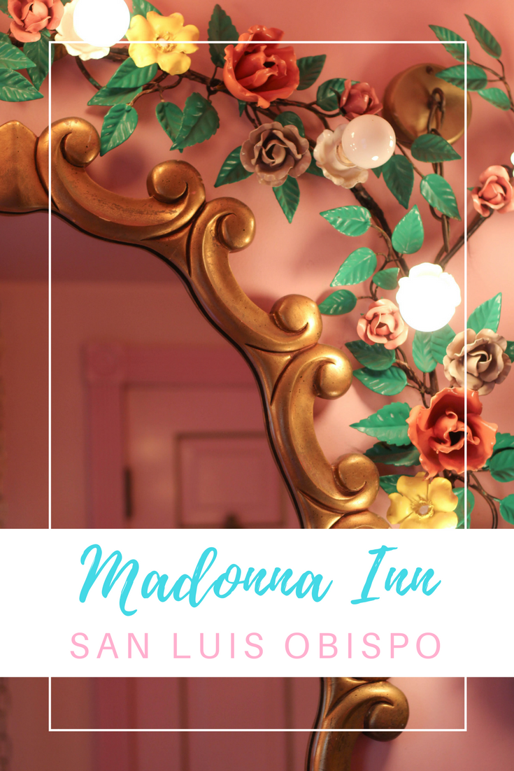 Gennifer Rose - Travel Guide to the Madonna Inn in San Luis Obispo
