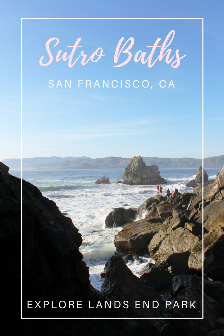 Gennifer Rose - Sutro Baths and Lands End Park in San Francisco