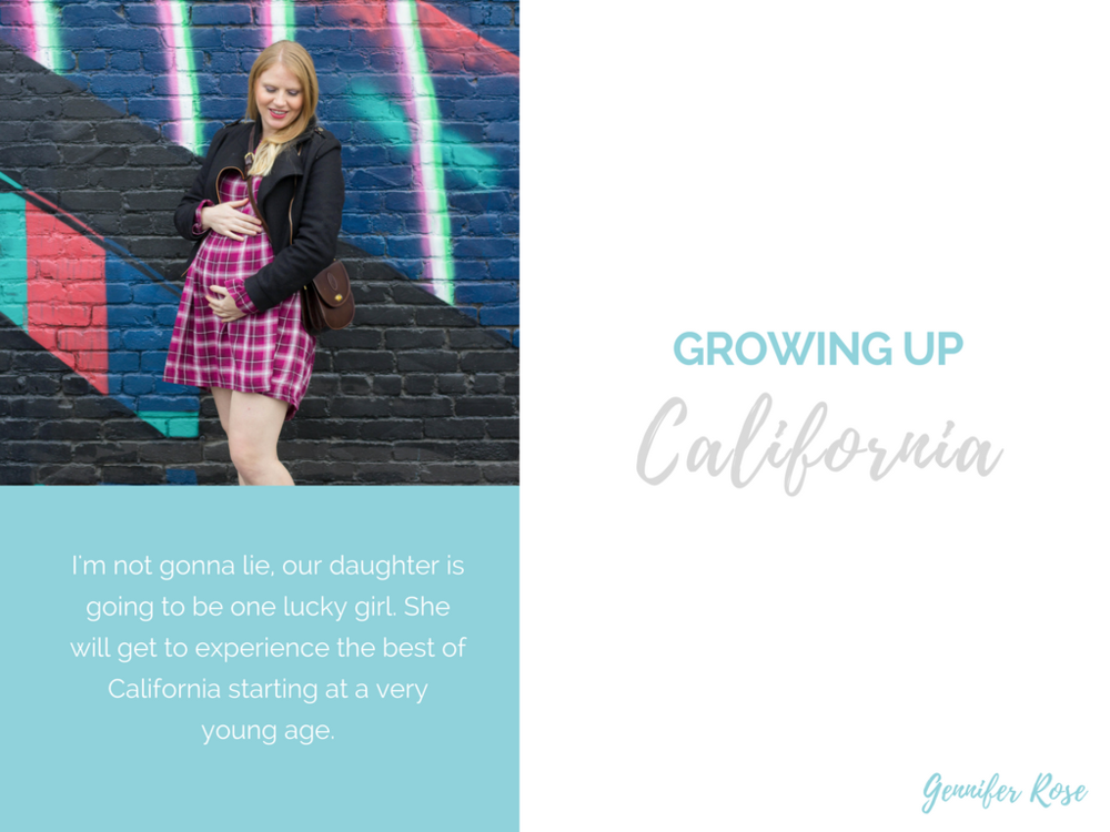 Gennifer Rose Blog - Growing Up California
