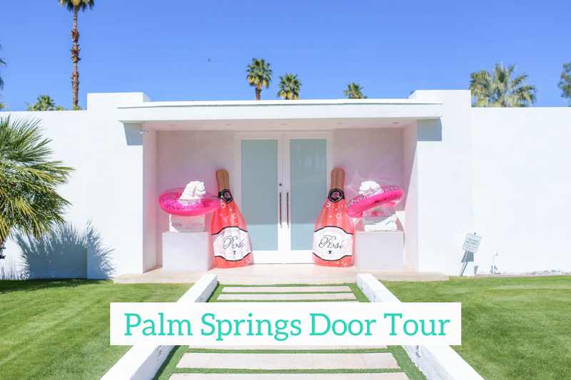 Gennifer Rose - Palm Springs Door Tour + Inside the Pink Door