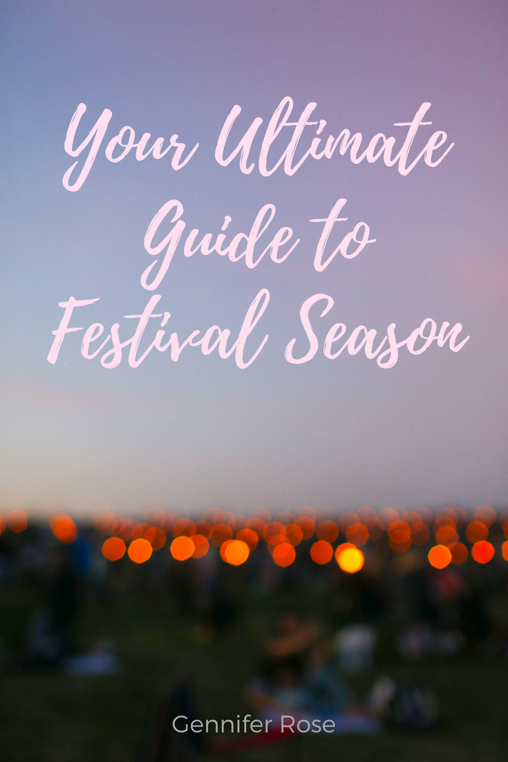 Gennifer Rose - Your Ultimate Guide to Festival Season