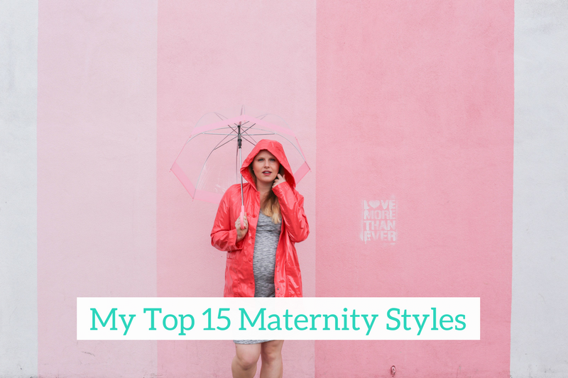 Gennifer Rose - My Top 15 Maternity Styles