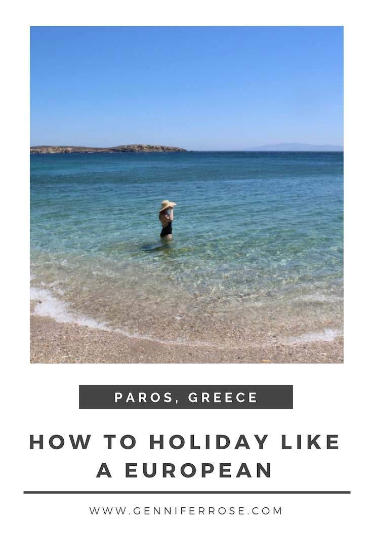 How to Holiday Like a European