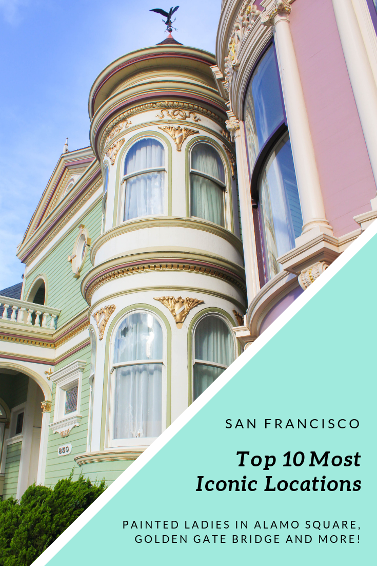 Top 10 Iconic San Francisco Spots