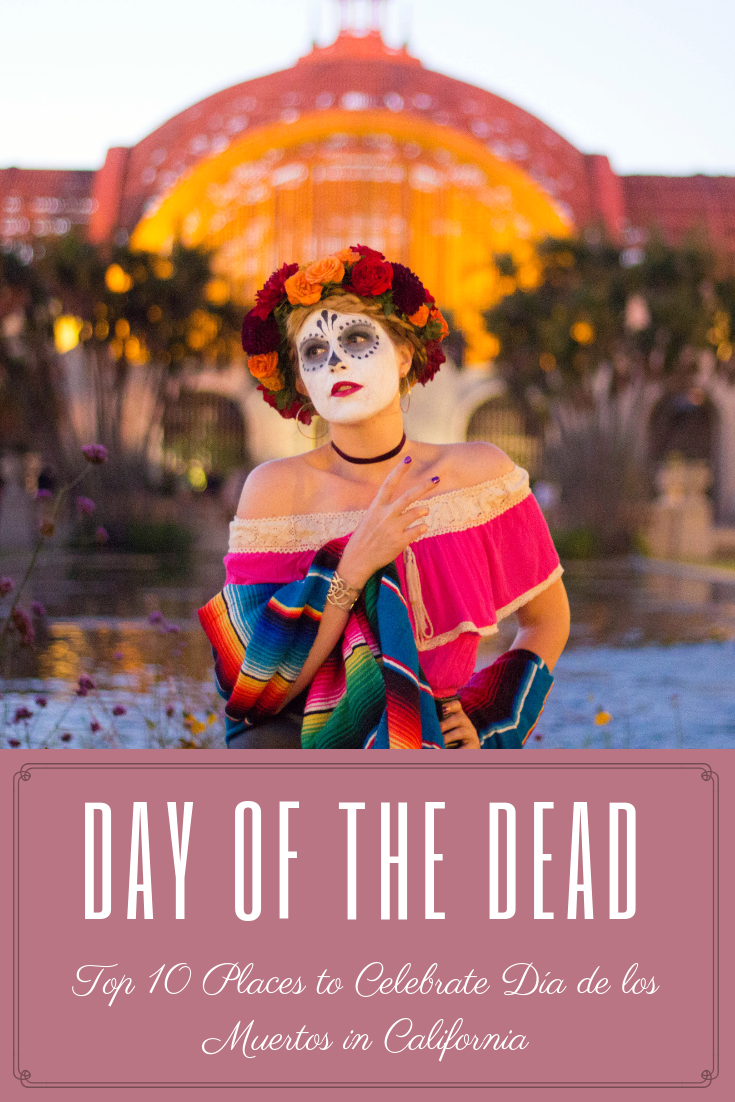 Top 10 Places to Celebrate Día de los Muertos in California