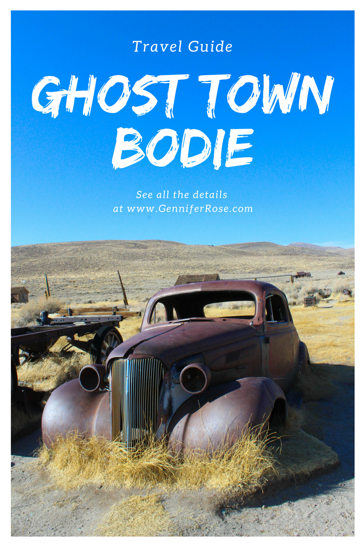 The Ghost Town Bodie