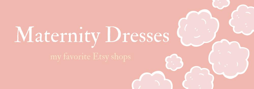 Gennifer Rose_Etsy Maternity Dresses.png