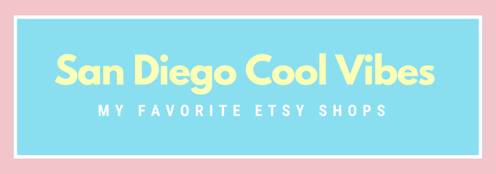 San Diego Cool Vibes Etsy Shop