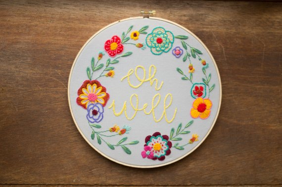 Oh Well Embroidery By ArtifactSTL