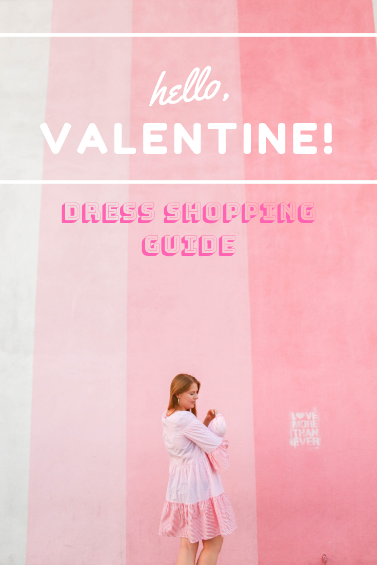Valentine's Day Dress Shopping Guide