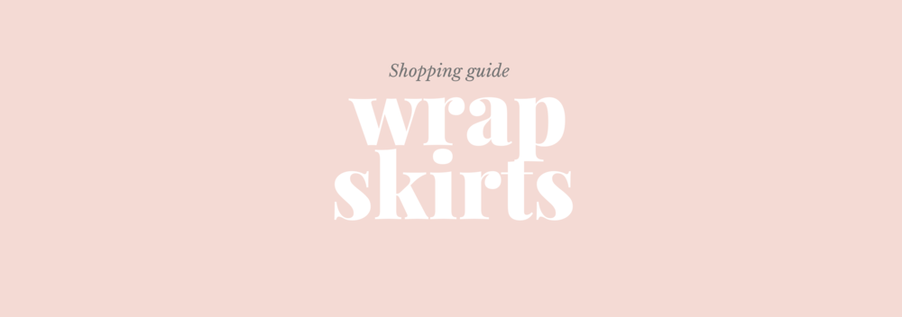 Shopping guide wrap skirts.png