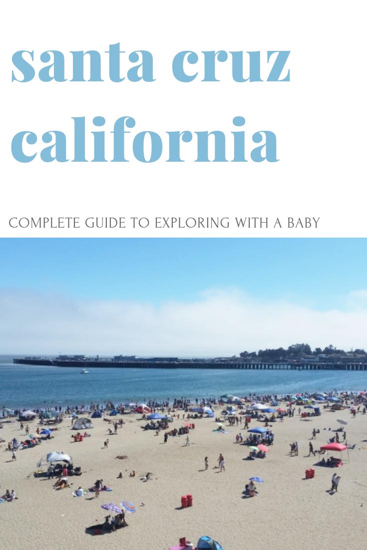 Gennifer Rose_Explore Santa Cruz with a Baby Pinterest.png