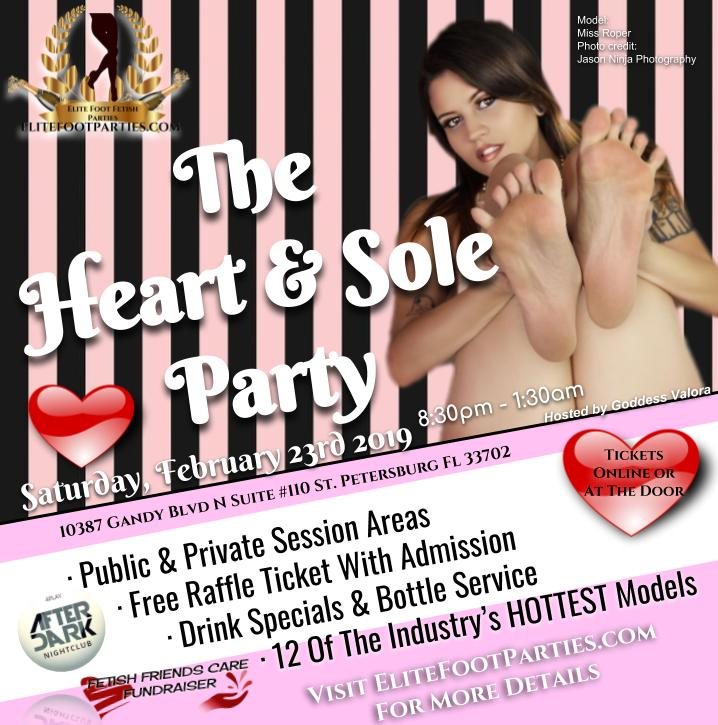 Love Feet? - We do! Join us in a celebration of the admiration of female feet on February 23rd for our Heart & Sole Party. Party with the hottest models in the area and traveling models who will be dressed in their hottest red and pink lingerie. Enjoy 3 private rooms and public areas. Take advantage of our drink specials that run all night. Win free admission to the next party in our FREE raffle!20% of each ticket sold will be donated to help our industry friend battle cancer. Private donations will be accepted as well.18+ party. All guests must show ID