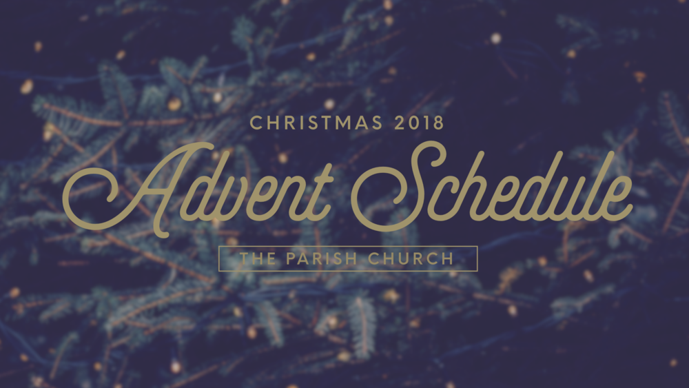 The Parish Church_2018_Advent Schedule.PNG