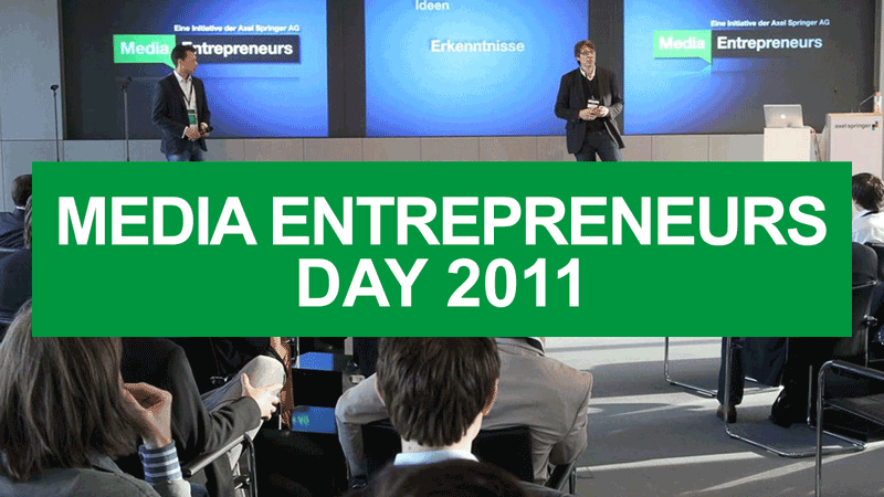 Media Entrepreneurs Day 2011
