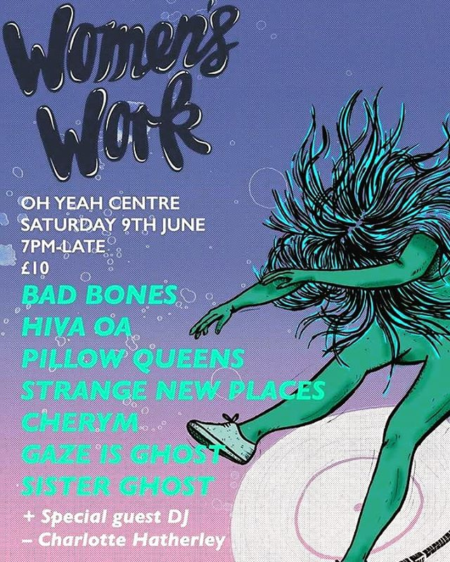 having had a class time at @_womenswork last year we are soOoo excited to be playing it this time round with @badbonesmusic @sister_ghost_ @pillowqueensband @strangenewband @cherymofficial and Gaze is Ghost. yesss