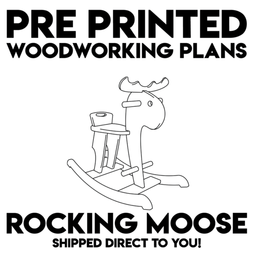 Pre Printed Rocking Moose Woodworking Plans Rivertown Woodcraft