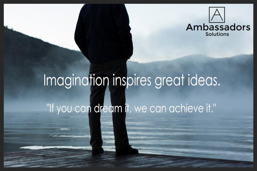 Imagination Inspires Ideas