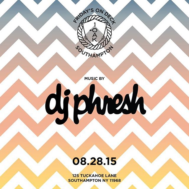 Join us tonight for Fridays On Deck with music by @djphresh #1OAKSouthampton