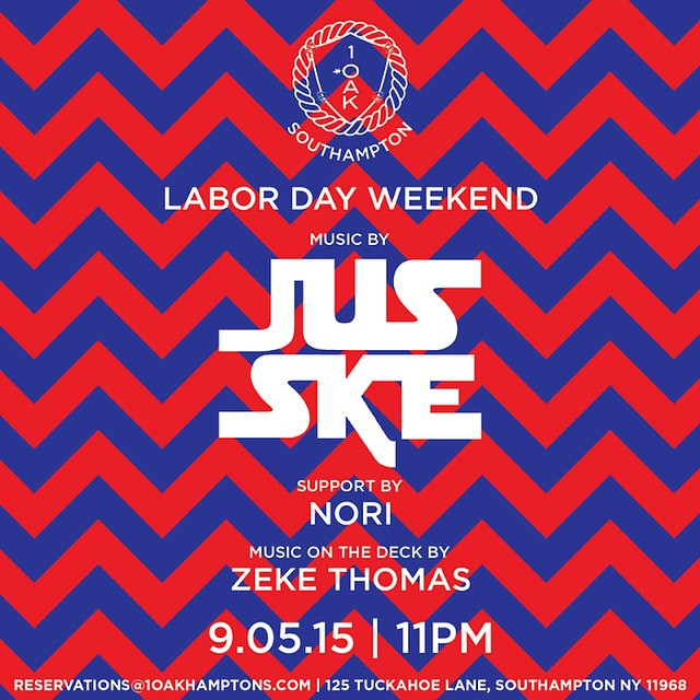 See you Saturday night as we celebrate Labor Day Weekend with music by @jusske and @zeke_thomas #1OAKSouthampton