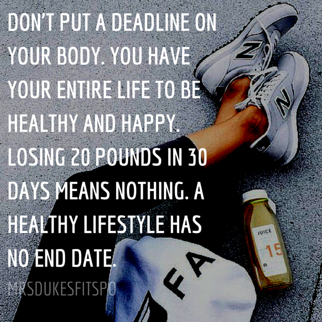 DON'T PUT A DEADLINE ON YOUR BODY. YOU.png