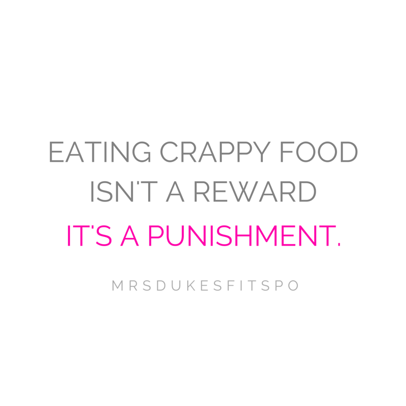 EATING CRAPPY FOOD ISN'T A REWARD.png